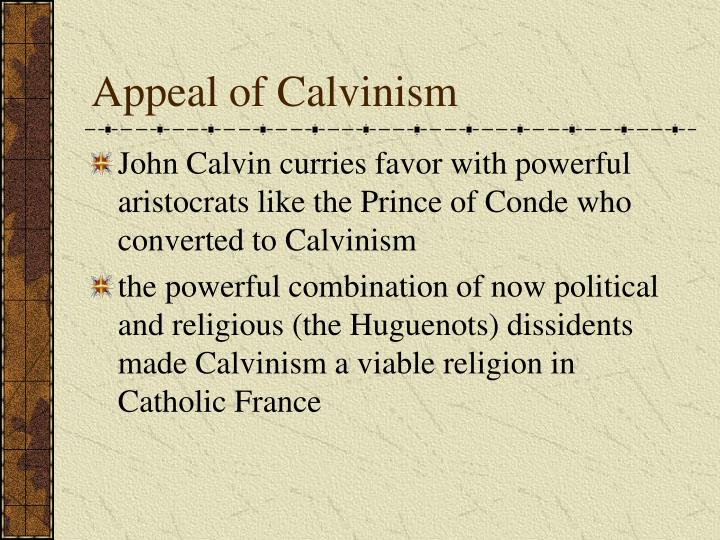 Appeal of Calvinism