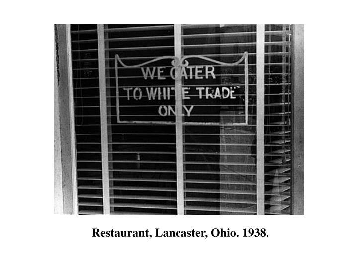 Restaurant, Lancaster, Ohio. 1938.