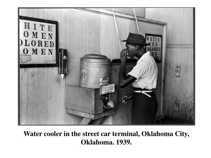 Water cooler in the street car terminal, Oklahoma City, Oklahoma. 1939.