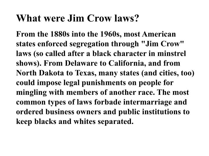 What were Jim Crow laws?
