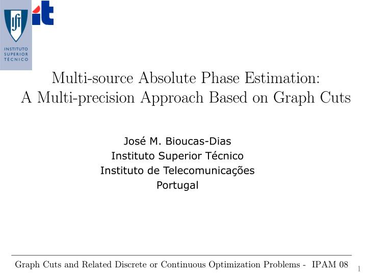 Multi source absolute phase estimation a multi precision approach based on graph cuts