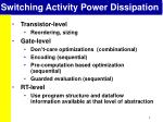 switching activity power dissipation