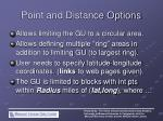 point and distance options