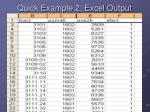 quick example 2 excel output
