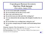 copenhagen burnout inventory part two work burnout first edition august 1999
