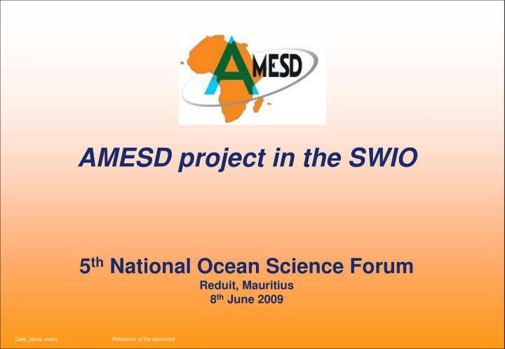 AMESD project in the SWIO