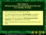 main idea 2 african americans participated in the war in a variety of ways