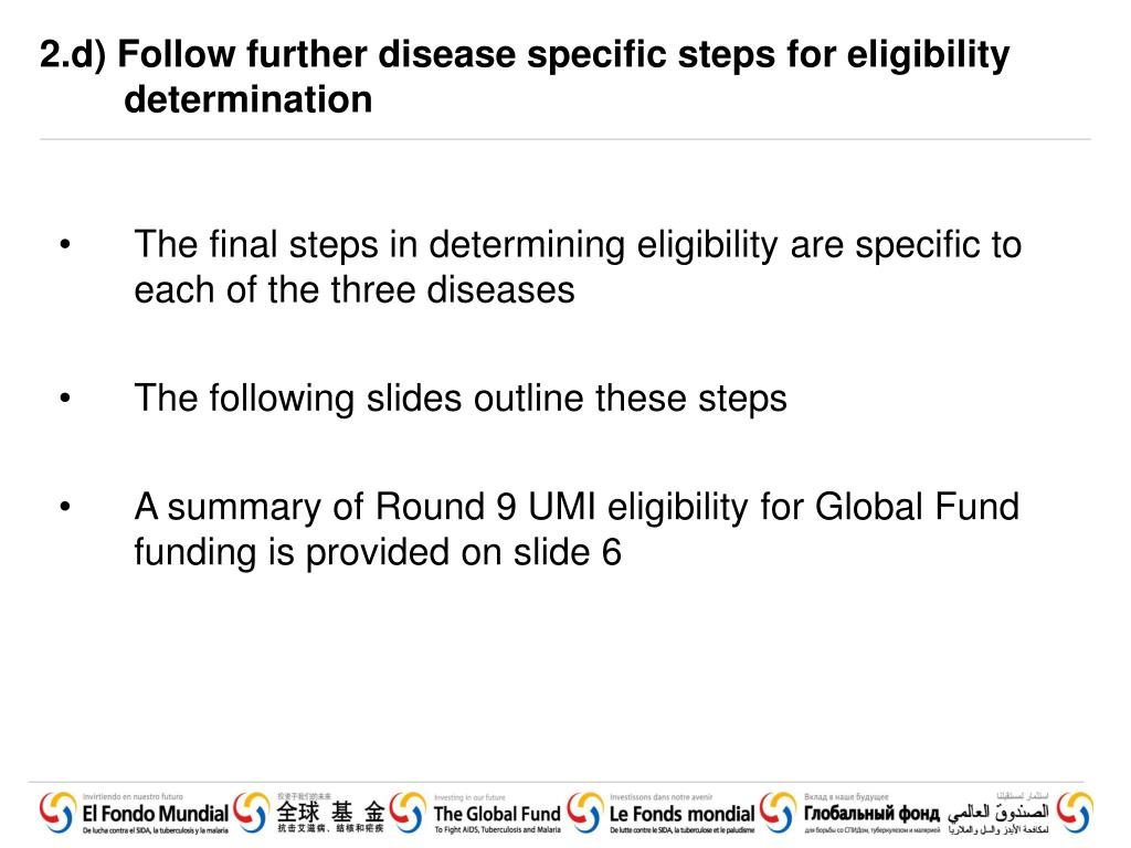 2.d) Follow further disease specific steps for eligibility determination