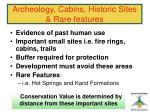 archeology cabins historic sites rare features