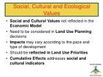 social cultural and ecological values