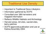 traditional use density