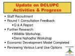 update on dclupc activities progress