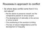 rousseau s approach to conflict2