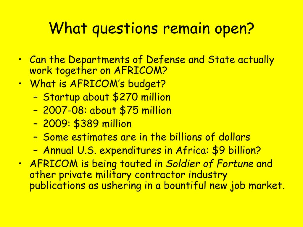 What questions remain open?