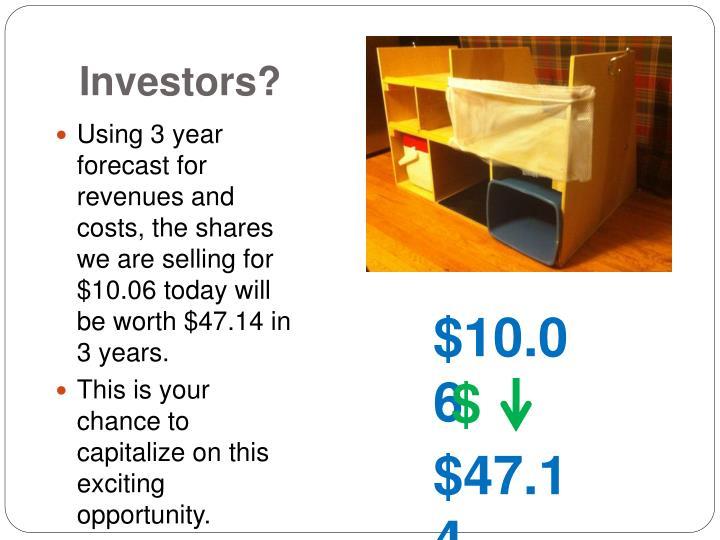 Investors?