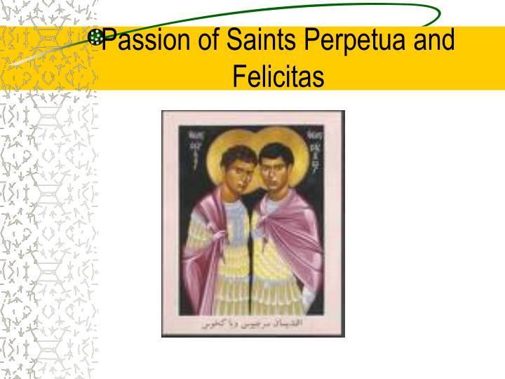 Passion of Saints Perpetua and Felicitas