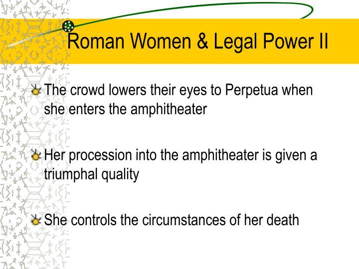 Roman Women & Legal Power II