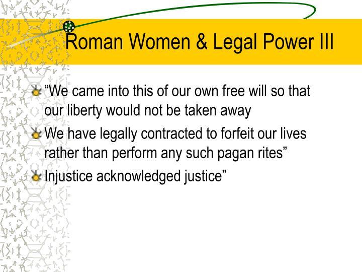 Roman Women & Legal Power III