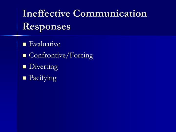 Ineffective Communication Responses