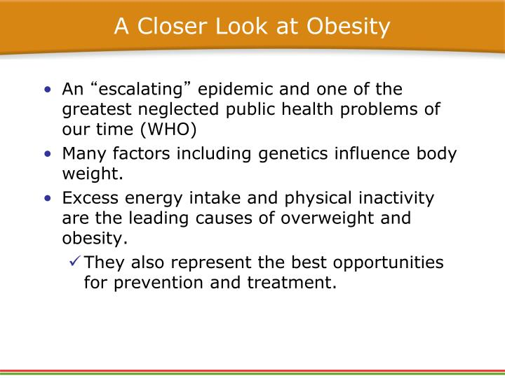 A Closer Look at Obesity