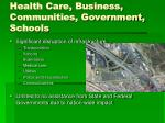 health care business communities government schools