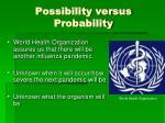 possibility versus probability
