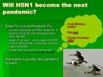 will h5n1 become the next pandemic