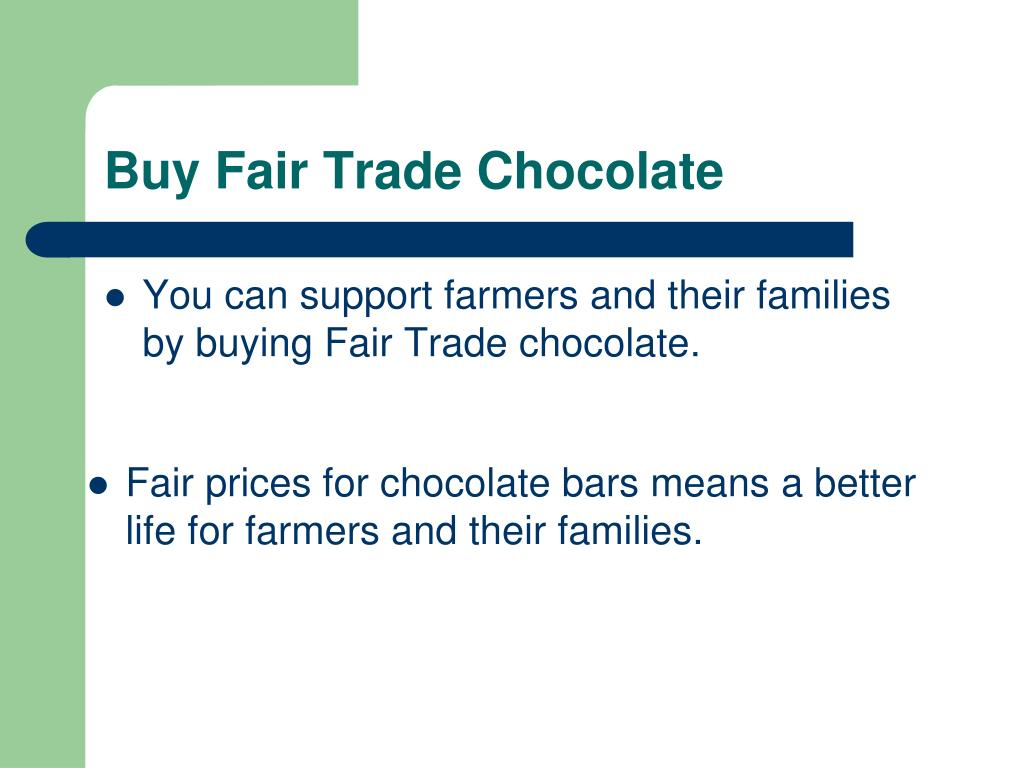 Buy Fair Trade Chocolate