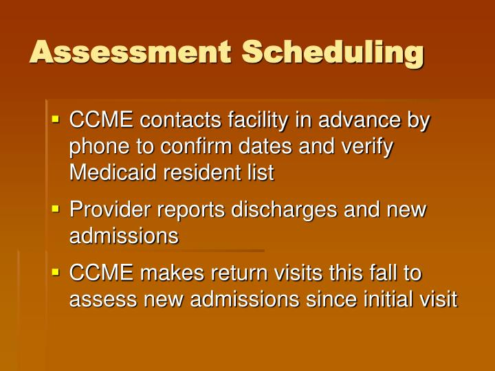 Assessment Scheduling