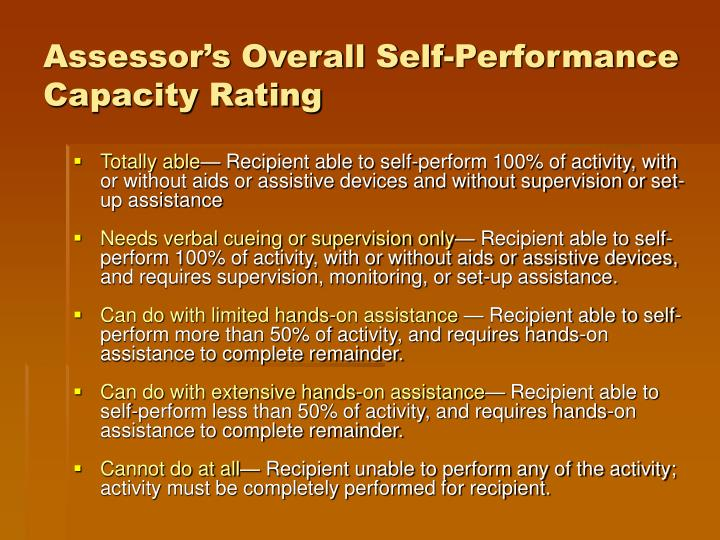 Assessor's Overall Self-Performance Capacity Rating