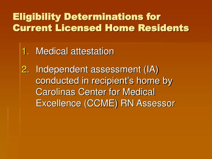 Eligibility Determinations for Current Licensed Home Residents