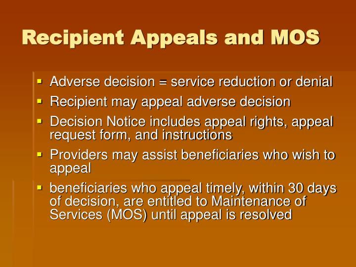 Recipient Appeals and MOS