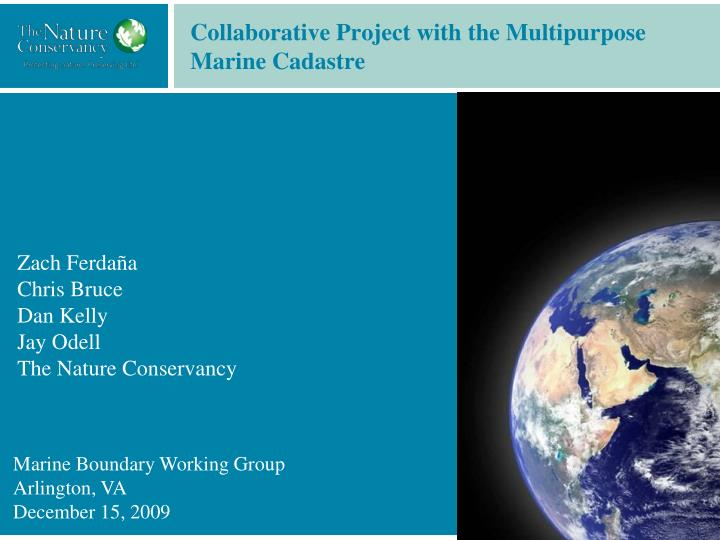 Collaborative project with the multipurpose marine cadastre