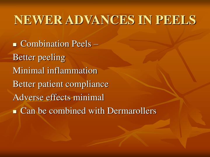NEWER ADVANCES IN PEELS