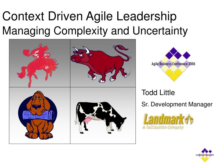 context driven agile leadership managing complexity and uncertainty n.