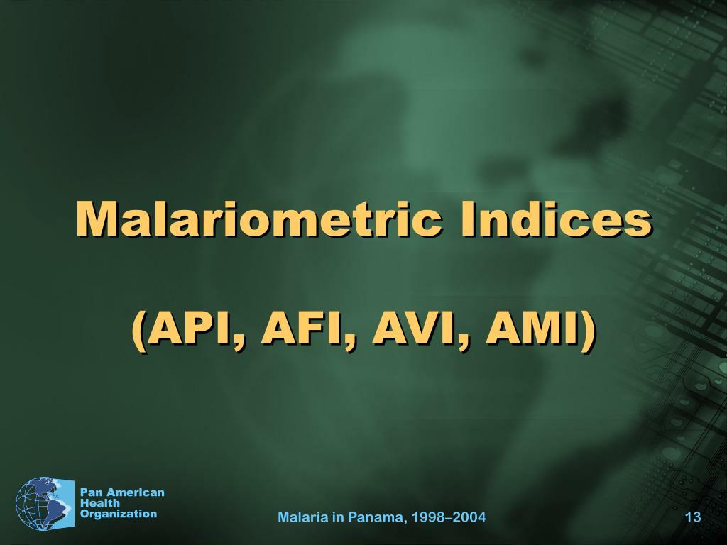 Malariometric Indices