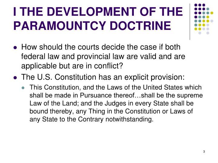 I the development of the paramountcy doctrine