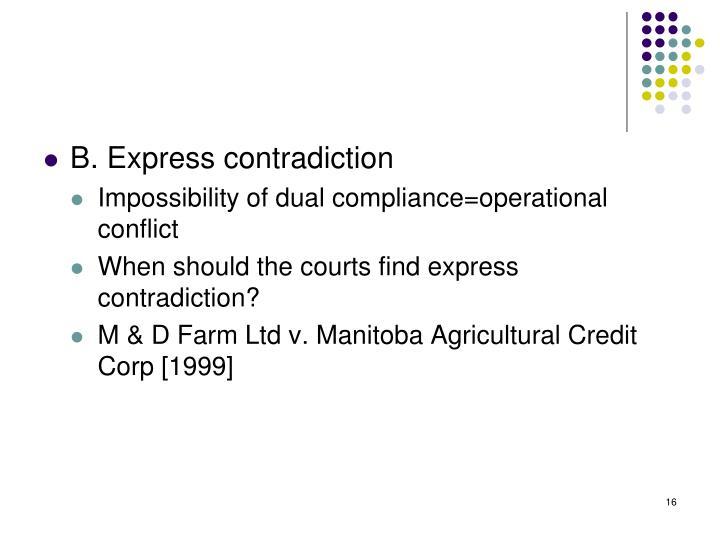 B. Express contradiction