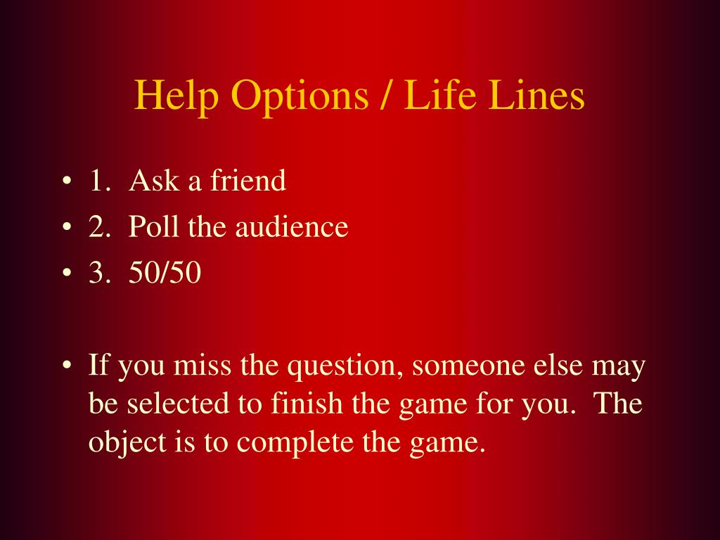 Help Options / Life Lines