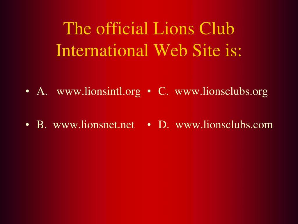 A.   www.lionsintl.org