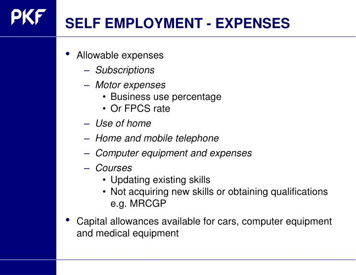 SELF EMPLOYMENT - EXPENSES. Allowable expenses. Subscriptions; Motor expenses