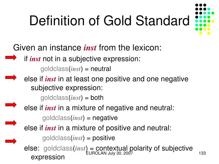 Definition of Gold Standard