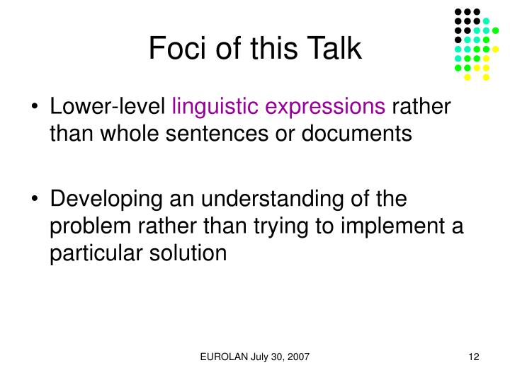Foci of this Talk