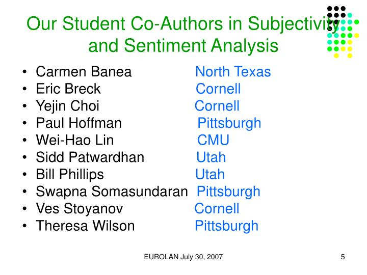 Our Student Co-Authors in Subjectivity and Sentiment Analysis