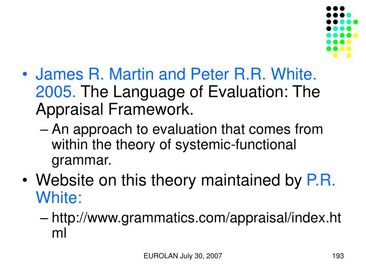 James R. Martin and Peter R.R. White. 2005.