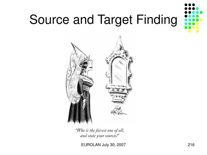 Source and Target Finding