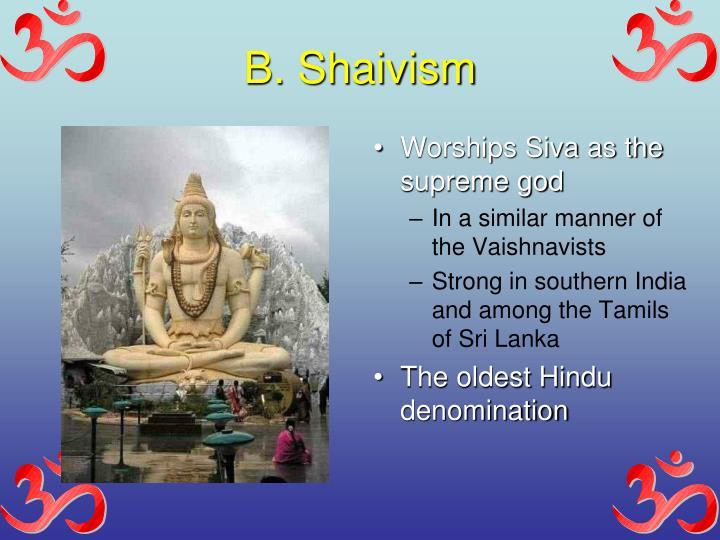 B. Shaivism