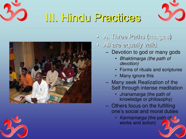 III. Hindu Practices