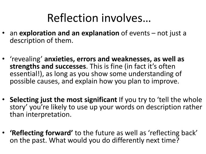 Reflection involves…