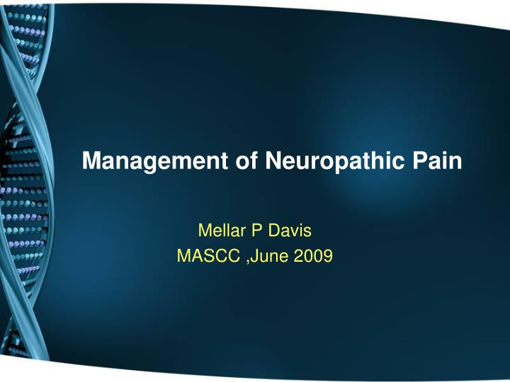 management of neuropathic pain n.